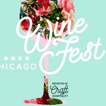 One Recommendation for May: Chicago Wine Fest